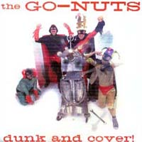 The Go-Nuts | Dunk and Cover!