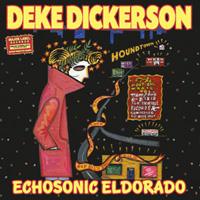 Deke Dickerson | Echosonic El Dorado