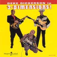 Deke Dickerson | In 3 Dimensions!