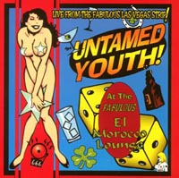 The Untamed Youth | Live from the Fabulous Las Vegas Strip!