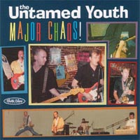 The Untamed Youth | Major Chaos!