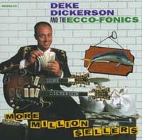 Deke Dickerson | More Million $eller$