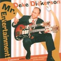 Deke Dickerson | Mr. Entertainment!