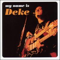 Deke Dickerson | My Name Is Deke