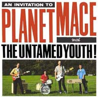 The Untamed Youth | Planet Mace