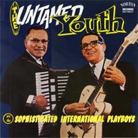 The Untamed Youth | Sophisticated International Playboys