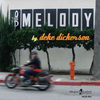 Deke Dickerson | The Melody