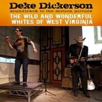Deke Dickerson | Wild and Wonderful Whites