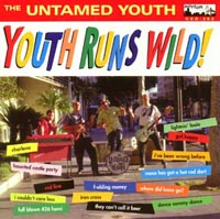 The Untamed Youth | Youth Runs Wild!