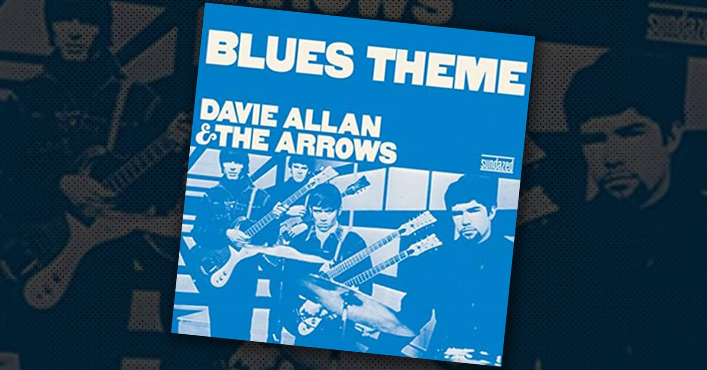 Davie Allan and the Arrows: Blues Theme Album Cover