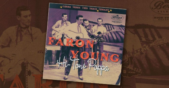 Faron Young – Hi-Tone Poppa – Gonna Shake This Shack Tonight