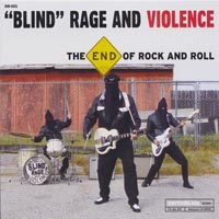 Blind Rage and Violence   The End of Rock and Roll