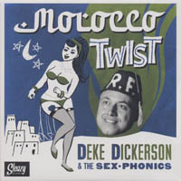 Deke Dickerson and the Sex-Phonics   Morocco Twist